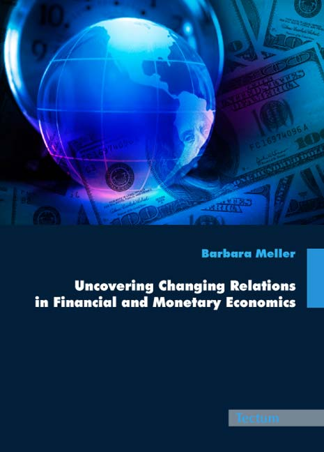 Uncovering Changing Relations in Financial and Monetary Economics Barbara M ...