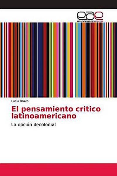 El pensamiento critico latinoamericano