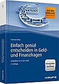 Einfach genial entscheiden in Geld- und Finanzfragen - inkl. Arbeitshilfen online