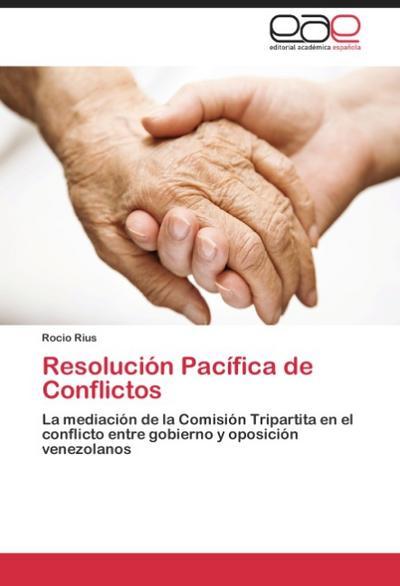 Resolución Pacífica de Conflictos