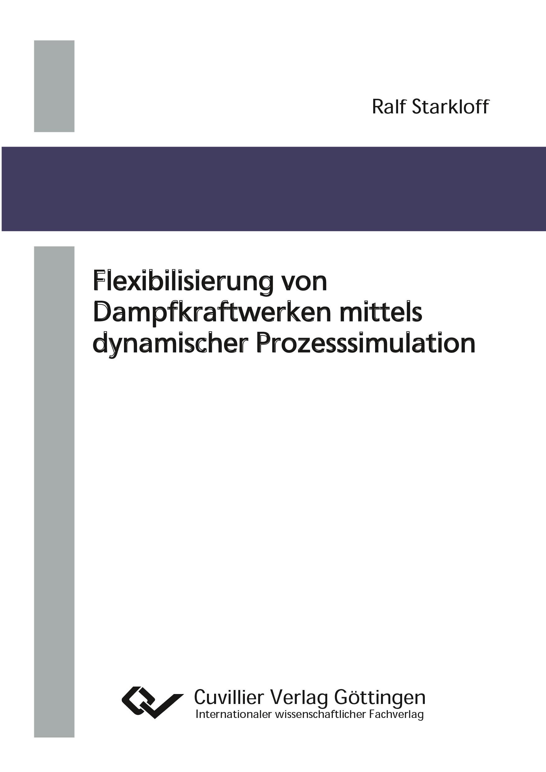 Flexibilisierung von Dampfkraftwerken mittels dynamischer Prozesssimulation ...