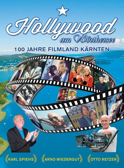 Hollywood am Wörthersee