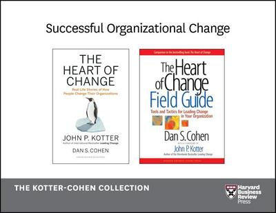 Successful Organizational Change: The Kotter-Cohen Collection (2 Books)