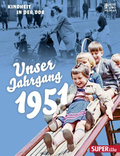 Unser Jahrgang 1951