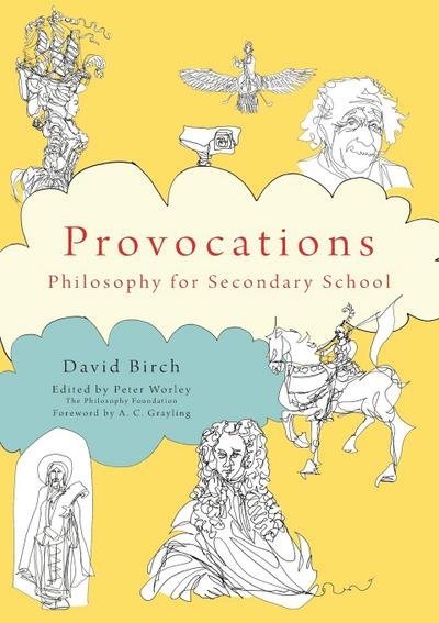 The Philosophy Foundation Provocations: Philosophy for Secondary School