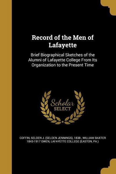 RECORD OF THE MEN OF LAFAYETTE