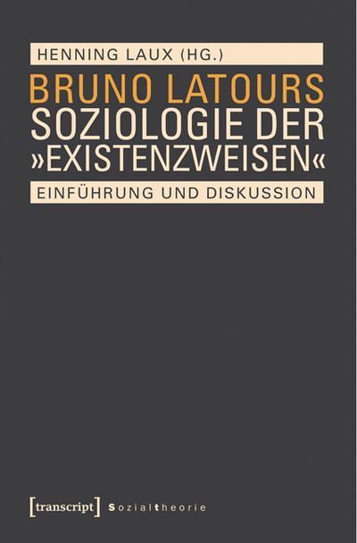 Bruno Latours Soziologie der