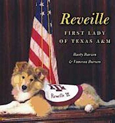 Reveille: First Lady of Texas A&m