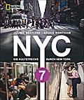 NYC 7; Linie 7 - Die Kultstrecke durch New Yo ...