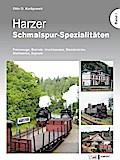 Harzer Schmalspur-Spezialitäten I
