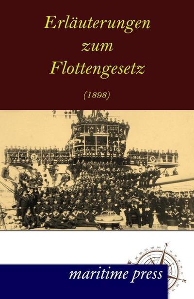 Erlaeuterungen zum Flottengesetz (1898)