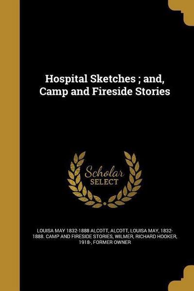 HOSPITAL SKETCHES & CAMP & FIR