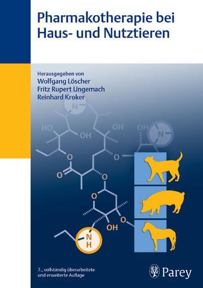 Pharmakotherapie bei Haus- und Nutztieren
