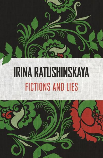 Fictions and Lies