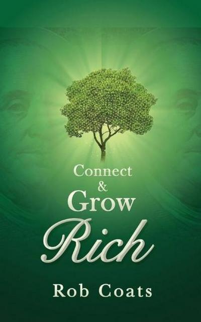 Connect and Grow Rich