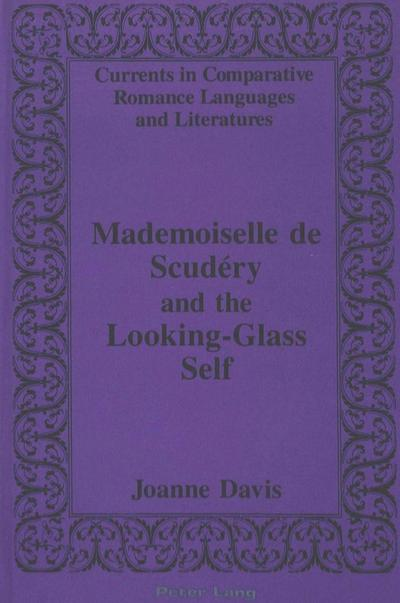 Mademoiselle de Scudéry and the Looking-Glass Self