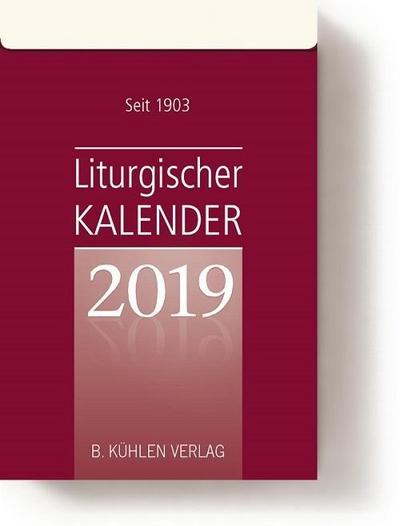 Liturgischer Kalender 2019: Tagesabreißkalender Block - B Kühlen - Kalender, Deutsch, Klaus Hurtz, Tagesabreißkalender Block, Tagesabreißkalender Block