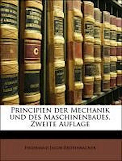 Principien der Mechanik und des Maschinenbaues, Zweite Auflage