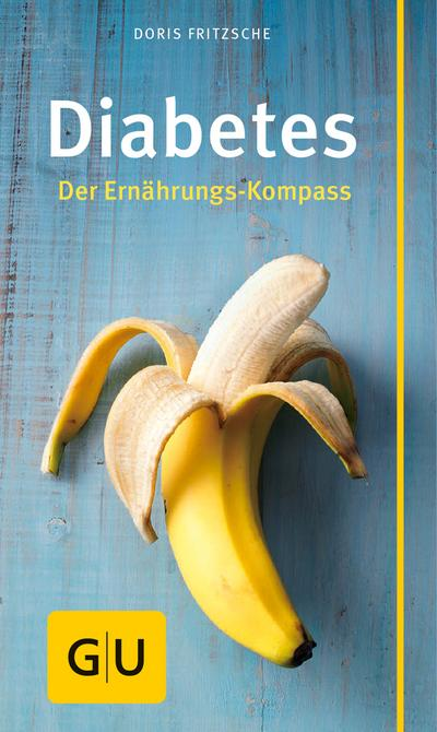Diabetes   ; GU Körper & Seele Gesundheits-Kompasse ; Deutsch; 3 Fotos -