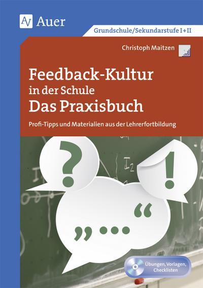 Feedback-Kultur in der Schule - das Praxisbuch