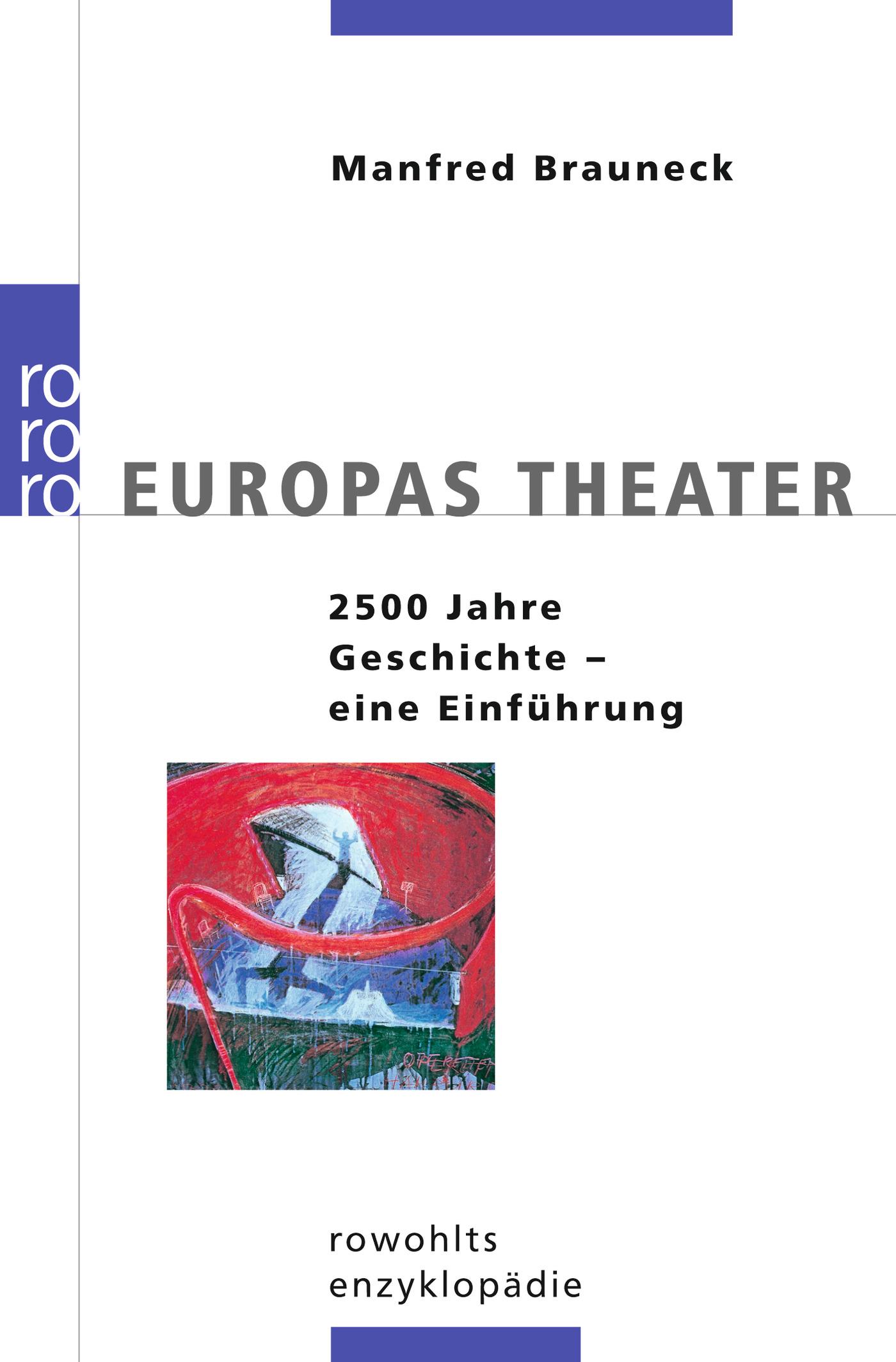 Europas Theater Manfred Brauneck