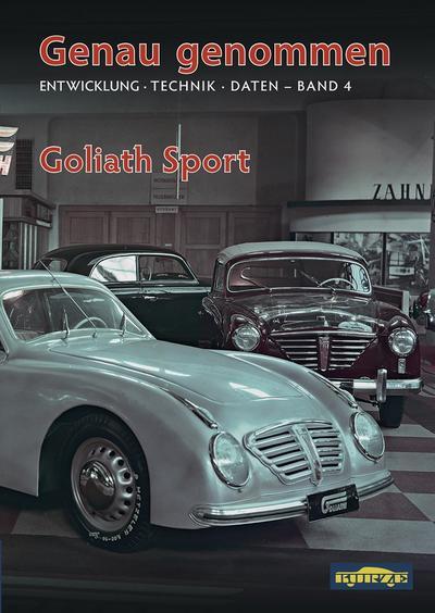 Genau genommen: Goliath Sport: Entwicklung · Technik · Daten