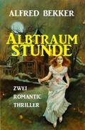 Albtraumstunde: Zwei Romantic Thriller