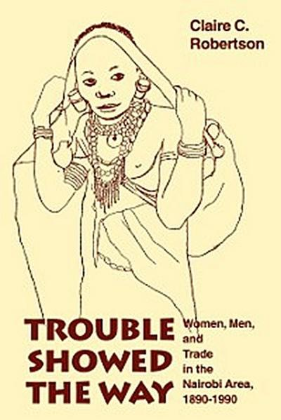Trouble Showed the Way