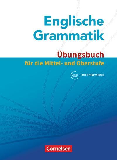 Englische Grammatik - Für die Mittel- und Oberstufe
