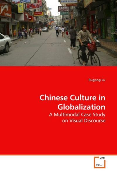 Chinese Culture in Globalization