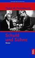 Schuld und Sühne: Roman in sechs Teilen mit e ...