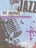 JOURNAL-JAZZ GIG (Gig Journals)