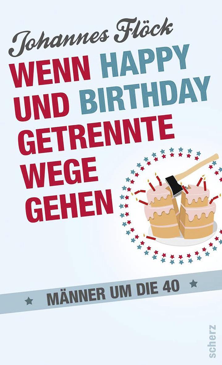 Wenn Happy und Birthday getrennte Wege gehen, Johannes Flöck