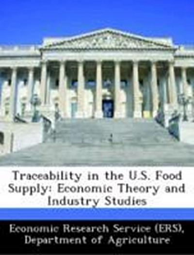 Economic Research Service (ERS), D: Traceability in the U.S.