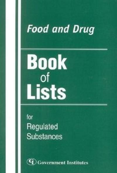 Food and Drug Book of Lists for Regulated Substances