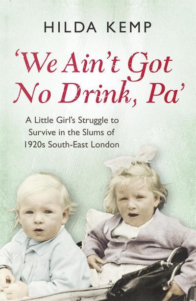 'We Ain't Got No Drink, Pa'