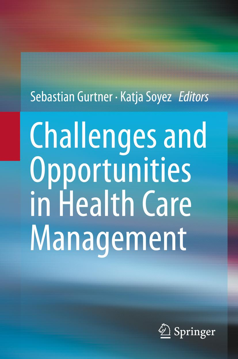 Challenges and Opportunities in Health Care Management ~ Seb ... 9783319121772
