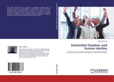 Existential freedom and human destiny