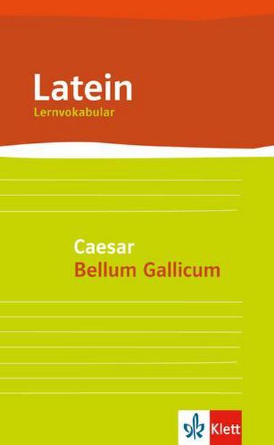 Lernvokabular zu Caesar 'Bellum Gallicum'