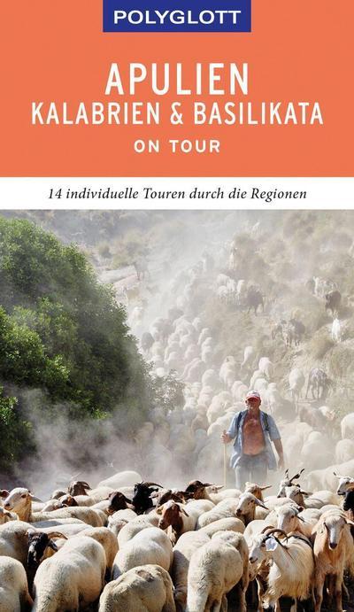 POLYGLOTT on tour Reiseführer Apulien/Kalabrien/Basilikata