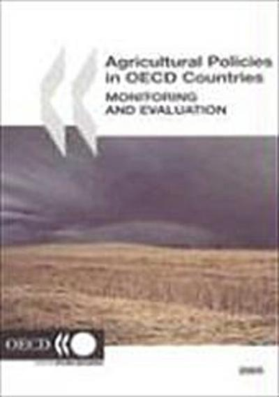 Agricultural Policies in OECD Countries : Monitoring and Evaluation 2005