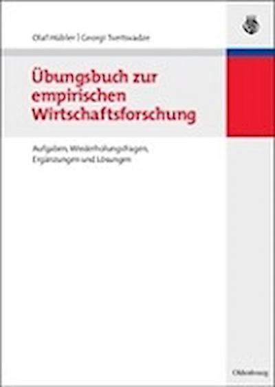 Übungsbuch zur empirischen Wirtschaftsforschung