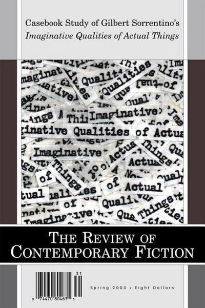 Review of Contemporary Fiction Spring 2003: Casebook Study of Imaginative Qualities of Actual Things