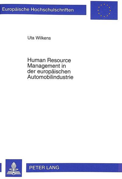 Human Resource Management in der europäischen Automobilindustrie