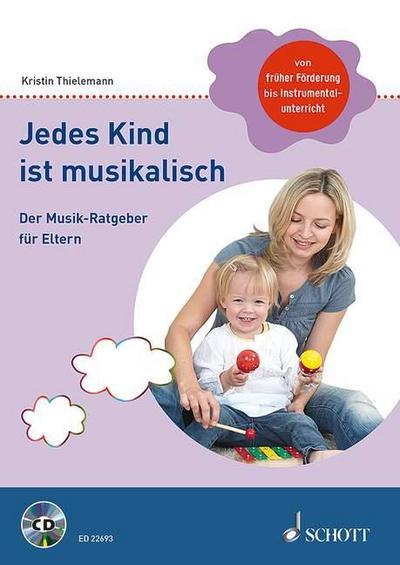Jedes Kind ist musikalisch
