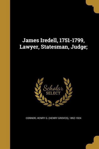 JAMES IREDELL 1751-1799 LAWYER