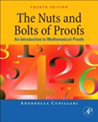 Nuts and Bolts of Proofs