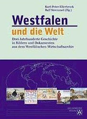 Westfalen und die Welt Karl-Peter Ellerbrock