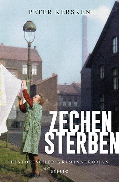 Zechensterben (Historischer Kriminalroman)