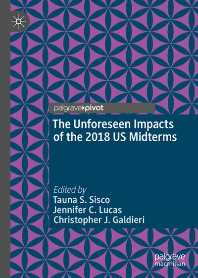 The Unforeseen Impacts of the 2018 US Midterms